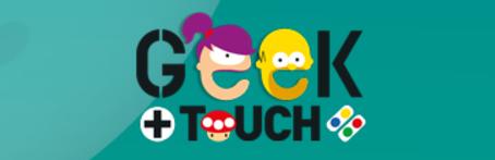 Geek Touch Lyon – 2017