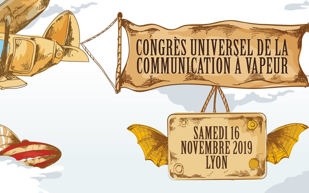 Congrès Universel de la communication à vapeur à Lyon