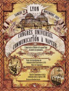 Congrès Universel de la communication à vapeur à Lyon @ Musée de l'imprimerie & restaurant Bouillon Baratte